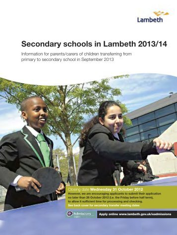 Open the Secondary Schools in Lambeth 2013/14 - Lambeth Council