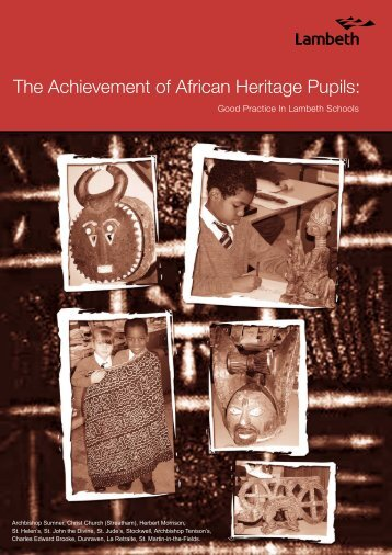 The Achievement of African Heritage Pupils: - Lambeth Council