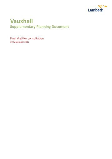 07b Vauxhall SPD , item 5. PDF 7 MB - Lambeth Council