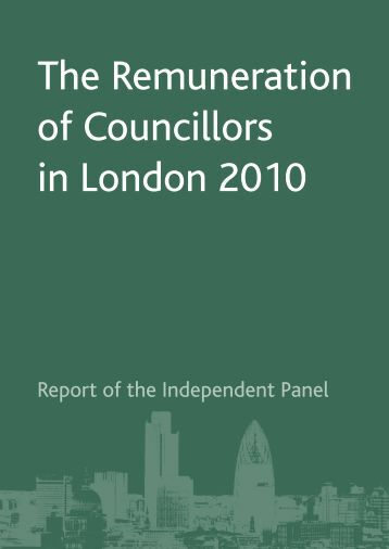 The Remuneration of Councillors in London 2010 - London Councils