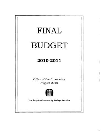 2010-2011 Final Budget - Los Angeles Community College District