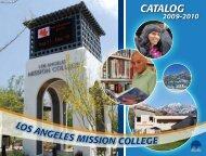 2009-2010 Catalog - Los Angeles Mission College