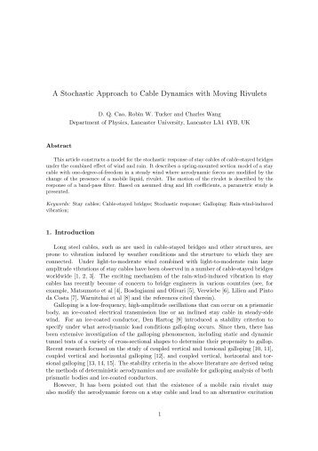 A Stochastic Approach to Cable Dynamics with Moving Rivulets