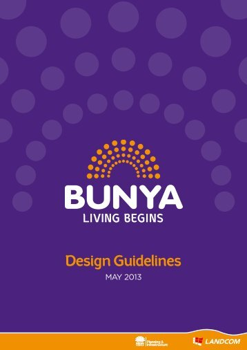 Design guidelines Design Guidelines - Bunya