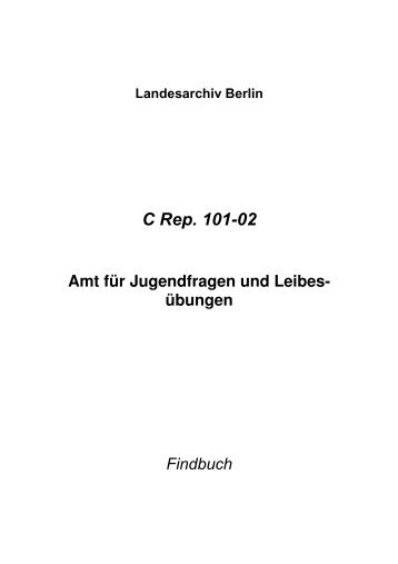 C Rep. 101-02 - Landesarchiv Berlin