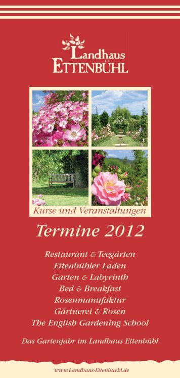 Termine 2012 - Rosen kaufen, Gartenkurse, Rosengarten ...