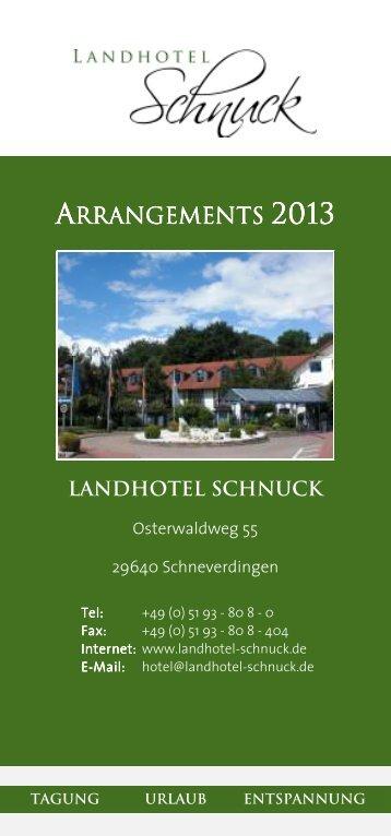 download --> Arrangements 2013 - Landhotel Schnuck