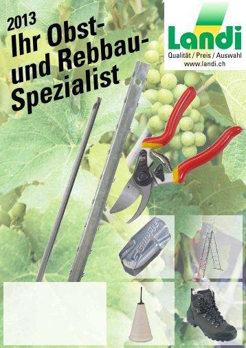 Obst- und Rebbau-Spezialist 2013 (pdf / 1570 KB) - LANDI Jungfrau ...
