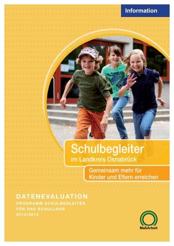 Abschlussevaluation Schulbegleiter 2012/2013 - Landkreis Osnabrück
