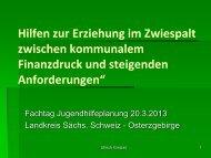 Vortrag: Hilfen zur Erziehung im Zwiespalt zwischen kommunalem ...