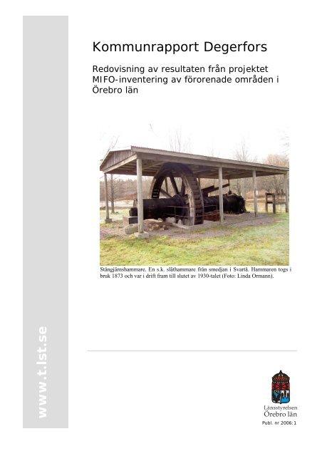 Kommunrapport Degerfors 2006-01-04.doc - Länsstyrelserna
