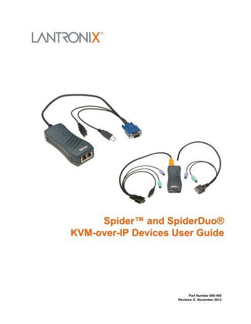 Spider™ and SpiderDuo® KVM-over-IP Devices User     - Lantronix