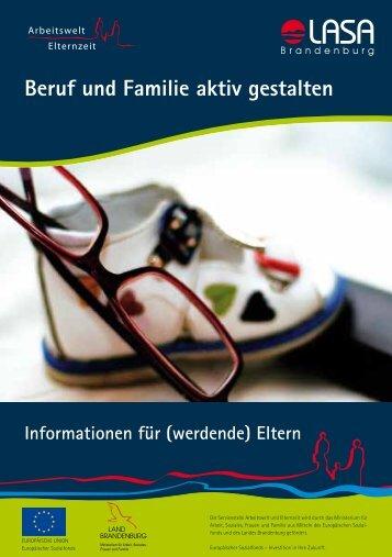 Beruf und Familie aktiv gestalten - LASA Brandenburg GmbH