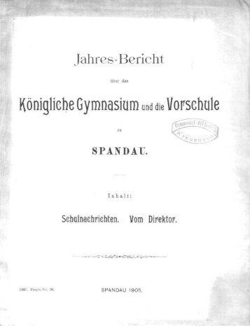 Spandau, Königl. Gymnasium 1904/05 (pdf-Datei)
