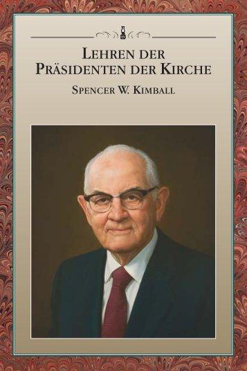 Lehren der Präsidenten der Kirche: Spencer W. Kimball