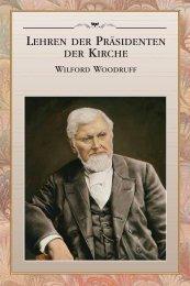 Lehren der Präsidenten der Kirche: Wilford Woodruff - The Church of ...