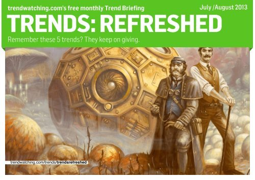 Download TRENDS: REFRESHED as PDF - Trendwatching