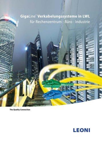 GigaLine® Verkabelungssysteme in LWL für ... - Leoni