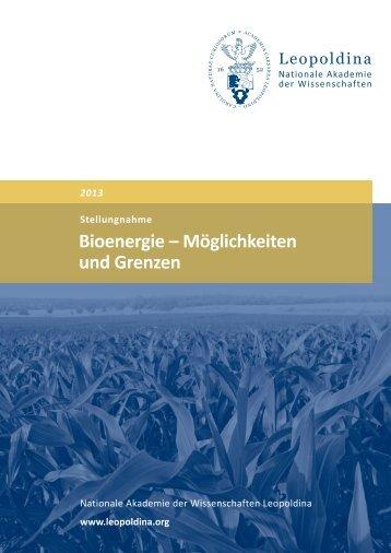 """""""Bioenergie – Möglichkeiten und Grenzen"""" 2013 (Pdf) - Leopoldina"""