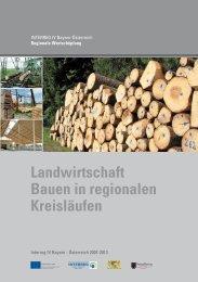 Bauen in regionalen Kreisläufen, Teil 3 (Cluster) - Bayerische ...