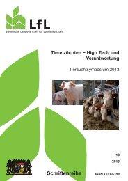 Tierzuchtsymposium 2013 (LfL Schriftenreihe) 1,4 MB - Bayerische ...