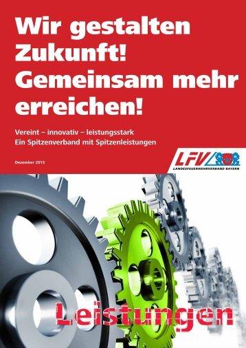 Wir gestalten Zukunft! Gemeinsam mehr erreichen! - LFV Bayern