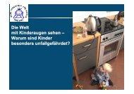 Warum sind Kinder besonders unfallgefährdet?