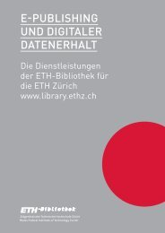 E-Publishing und Digitaler Datenerhalt (pdf, 3.6 MB) - ETH-Bibliothek