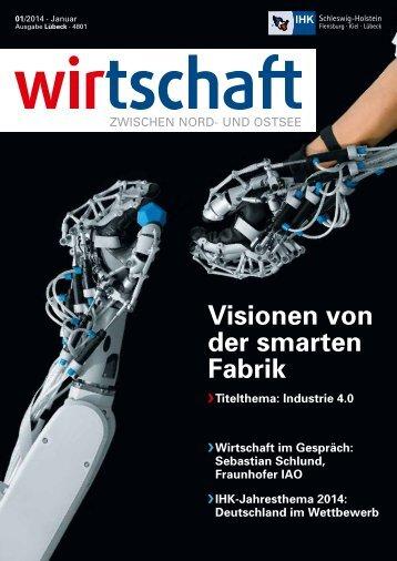 Visionen von der smarten Fabrik - IHK Schleswig-Holstein