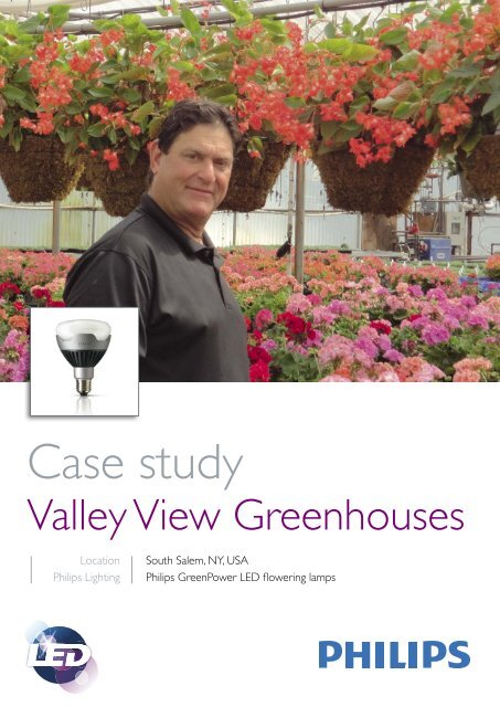 Case study Valley View Greenhouses (PDF) - Philips Lighting