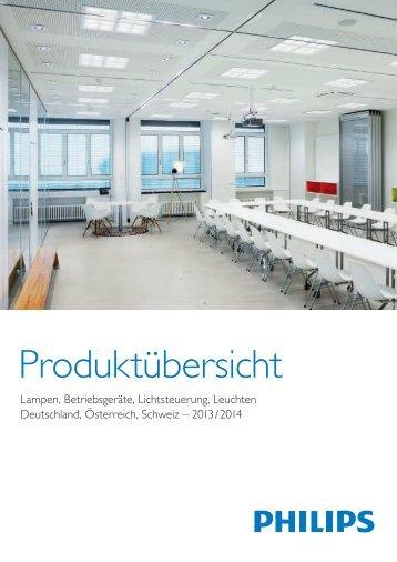Philips Produktübersicht Lampen, Betriebsgeräte, Lichtsteuerung ...