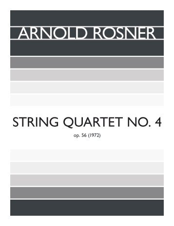 Rosner - String Quartet No. 4, op. 56