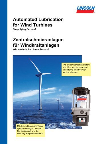 Automated Lubrication for Wind Turbines ... - Lincoln Industrial