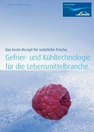 Gefrier- und Kühltechno logie für die ... - Linde Gas