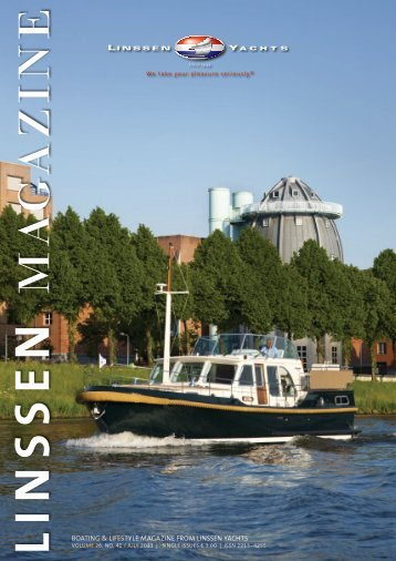 BOATING & LIFESTYLE MAGAZINE FROM LINSSEN YACHTS