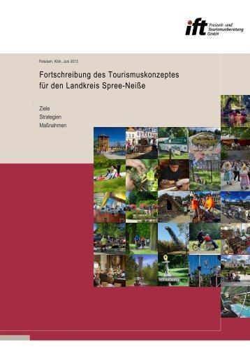 Fortschreibung des Tourismuskonzeptes für den Landkreis Spree ...