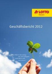 Geschäftsbericht 2012 - LOTTO-Hessen
