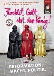 reformation. macht. politik. - Kirche im Aufbruch - Evangelische ...