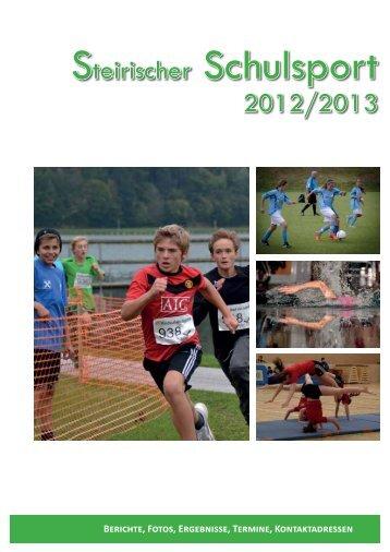 steirischer schulsportbericht 2012 | 13 - Landesschulrat Steiermark