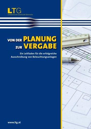 von der Planung zur Vergabe - LTG Arbeitskreis Aussenbeleuchtung