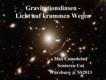 Gravitationslinsen- Licht auf krummen Wegen