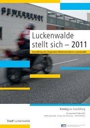 Luckenwalde stellt sich – 2011 - Stadt Luckenwalde