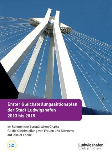 Erster Gleichstellungsaktionsplan der Stadt Ludwigshafen 2013 bis ...