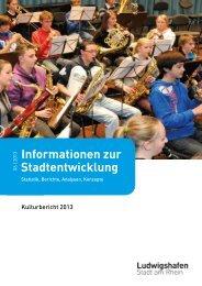 Kulturbericht 2012 (pdf, 5.6 MB) - Ludwigshafen