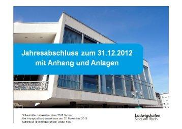 Jahresabschluss 2012 - Ludwigshafen