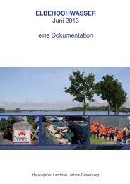HOCHWASSER Juni 2013 - eine Dokumentation - Landkreis ...