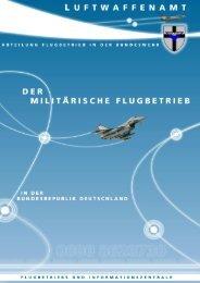 Der militärische Flugbetrieb in der Bundesrepublik Deutschland