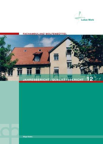 JAHRESBERICHT / QUALITÄTSBERICHT - Lukas Werk