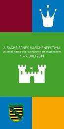 2. sächsisches märchenfestival 1. – 9. Juli 2013 - Märchenland