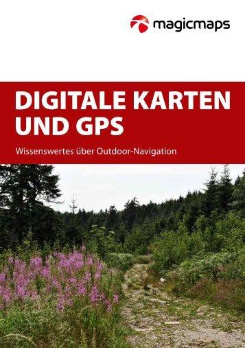 DIGITALE KARTEN UND GPS - MagicMaps GmbH